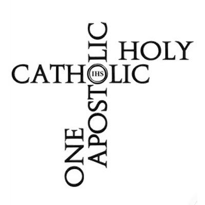 Catholic Bible Verses: I Believe in 'One, Holy, Catholic, and ...